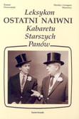Monika Wasowska, Wasowski Grzegorz, Dziweoński Roman - Leksykon OSTATNI NAIWNI Kabaretu Starszych PAnów