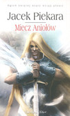 Piekara Jacek - Miecz Aniołów