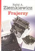 Ziemkiewicz Rafał - Frajerzy