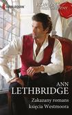 Lethbridge Ann - Zakazany romans księcia Westmoora