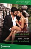 Williams Cathy, Craven Sara - Podróż do Sewilli Weekend wśród arystokracji
