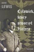Lewis David - Człowiek który stworzył Hitlera