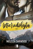 Melissa Darwood - (Nie)zdobyta T.1