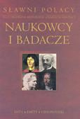 Sławni Polacy-Naukowcy i badacze