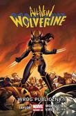 praca zbiorowa - All-New Wolverine T.3 Wróg publiczny II