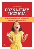 Prof. Tony Attwood, Juliusz Okuniewski - Poznajemy uczucia. Terapia złości dla osób...