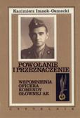Iranek-Osmecki Kazimierz - Powołanie i przeznaczenie