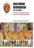 Szelągowska Grażyna, Szelągowska Krystyna - Historia Norwegii XIX i XX wieku