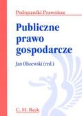 Olszewski Jan (red.) - Publiczne prawo gospodarcze