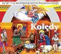 praca zbiorowa - Kolędy. 12 najpiękniejszych polskich kolęd CD