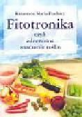 Puchacz Katarzyna Maria - Fitotronika czyli zdrowotne znaczenie roślin