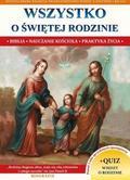 Jacek Molka - Wszystko o Świętej rodzinie