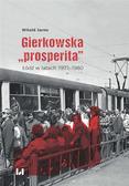 Witold Jarno - Gierkowska prosperita