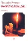 Pronzato Alessandro - Powrót do Dekalogu Tom pierwszy