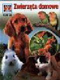 Sielmann Heinz - Co i jak Tom 45 Zwierzęta domowe