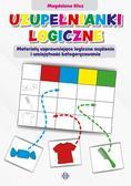 Hinz Magdalena - Uzupełnianki logiczne. Materiały usprawniające logiczne myślenie i umiejętność kategoryzowania
