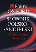 Słownik polsko-angielski PWN Oxford. Polish-English Dictionary