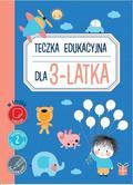 Praca zbiorowa - Teczka edukacyjna dla 3-latka