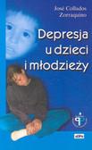 Zorraquino Jose Collados - Depresja u dzieci i młodzieży