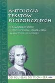 Antologia tekstów filozoficznych Część II Od Rousseau do Tischnera. Dla maturzystów, olimpijczyków, studentów i nauczycieli filozofii