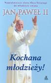 Jan Paweł II - Kochana młodzieży!