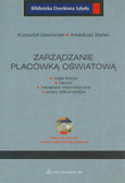 Gawroński Krzysztof, Stefan Arkadiusz - Zarządzanie placówką oświatową