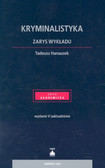 Hanausek Tadeusz - Kryminalistyka