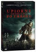Andre Ovredal - Upiorne opowieści po zmroku DVD