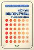 Cummings Stephen i Ullman Dana - Medycyna homeopatyczna Poradnik dla każdego