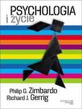 Richard J. Gerrig, Philip G. Zimbardo - Psychologia i życie