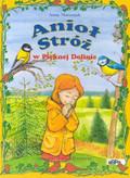 Matusiak Anna - Anioł Stróż w Pięknej Dolinie