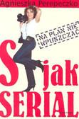 Perepeczko Agnieszka - S jak serial