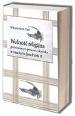 Włodzimierz Ćwil - Wolność religijna podstawowym prawem człowieka w nauczaniu Jana Pawła II