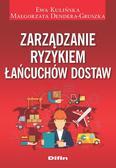 Kulińska Ewa, Dendera-Gruszka Małgorzata - Zarządzanie ryzykiem łańcuchów dostaw