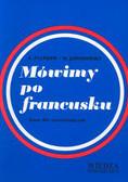 Platkow A., Jaworowski M. - Mówimy po francusku. Kurs dla poczatkujących