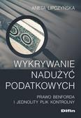 Lipczyńska Aneta - Wykrywanie nadużyć podatkowych. Prawo Benforda i Jednolity Plik Kontrolny