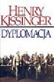 Kissinger Henry - Dyplomacja