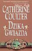 Coulter Catherine - Dzika gwiazda