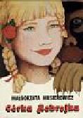 Musierowicz Małgorzata - Córka Robrojka