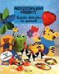 Neubacher - Fesser Monika i inni - Każde dziecko to potrafi