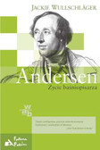 Wullschlager Jackie - Andersen. Życie baśniopisarza