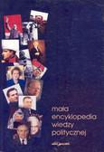 Praca zbiorowa - Mała encyklopedia wiedzy politycznej