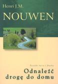 Nouwen Henri J. M. - Odnaleźć drogę do domu