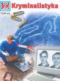 Kothe Rainer - Co i jak Tom 63 Kryminalistyka