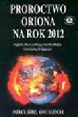 Geryl Patrick, Ratinckx Gino - Proroctwo Oriona na rok 2012