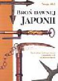 Mol Serge - Broń dawnej Japonii. Specjalne rodzaje broni i sposoby ich wykorzystywania