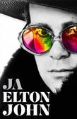 Elton John - Ja. Pierwsza i jedyna autobiografia Eltona Johna