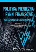 Wiesława Przybylska-Kapuścińska, Katarzyna Perez - Polityka pieniężna i rynki finansowe wobec...
