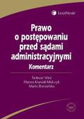 Woś Tadeusz, Knysiak-Molczyk Hanna, Romańska Marta - Prawo o postępowaniu przed sądami administracyjnymi. Komentarz