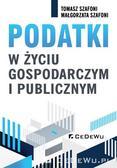 Szafoni Tomasz, Szafoni Małgorzata - Podatki w życiu gospodarczym i publicznym